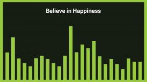 موزیک پسزمینه Believe in Happines